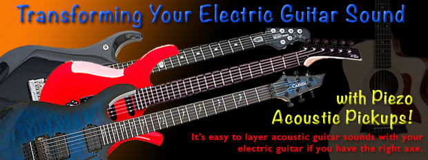 Transforming your electric guitar sound with Piezo acoustic pickups.